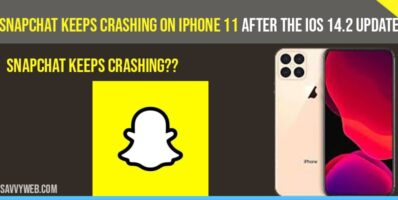 Snapchat keeps crashing on iPhone 11 after update