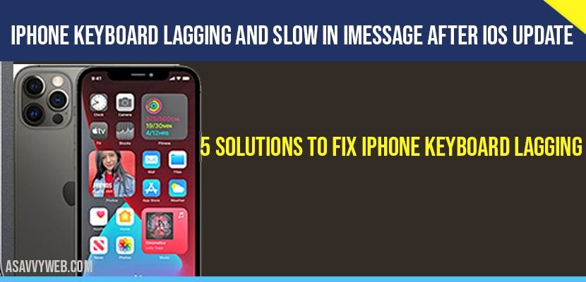 iPhone keyboard Lagging and Slow in iMessage after iOS update-min