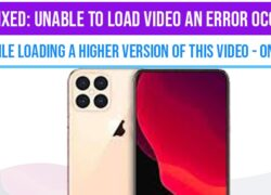 Unable To Load Video An Error Occurred
