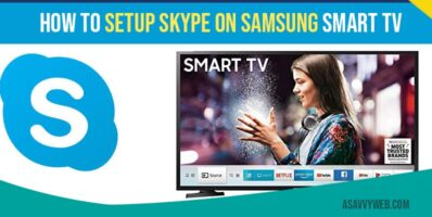 How to setup skype on samsung smart tv and what are skype alternatives
