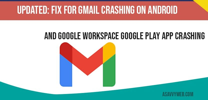 Gmail crashing on Android