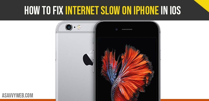 how to fix Internet slow on iPhone in iOS