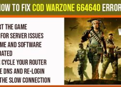 How to Fix COD Warzone 664640 Error