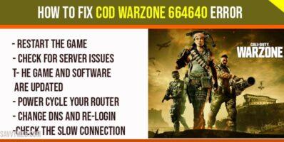 How to Fix COD Warzone 664640 Error