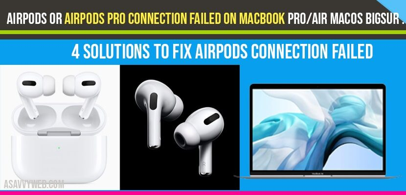 Airpods Pro Connection Failed On Macbook