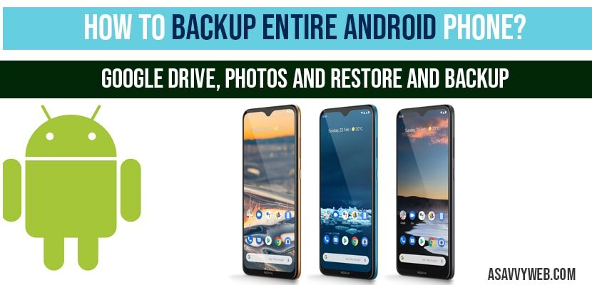 Backup Entire Android Phone