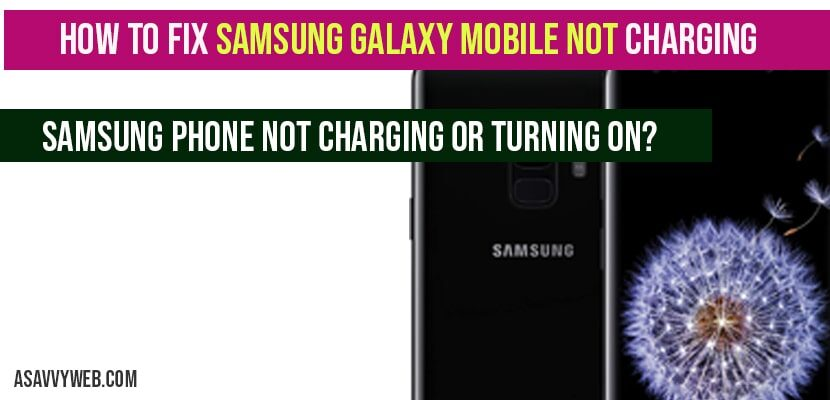 Samsung Galaxy Mobile Not Charging