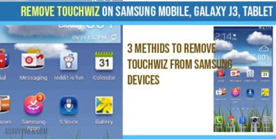 Remove Touchwiz on Samsung Mobile