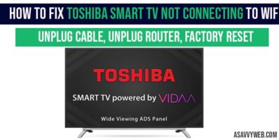 Toshiba Smart TV Not Connecting to WIFI