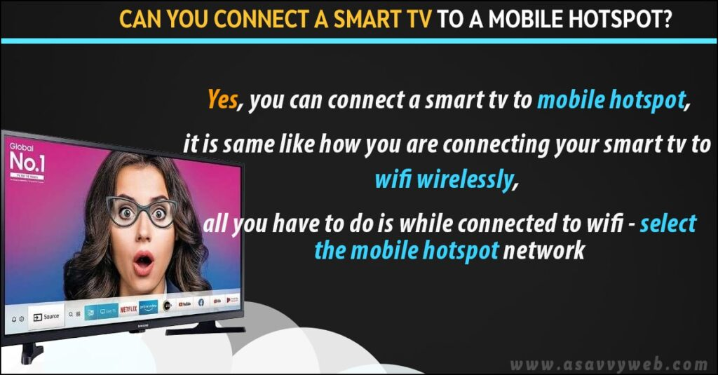 can i connect smart tv to mobile hotspot