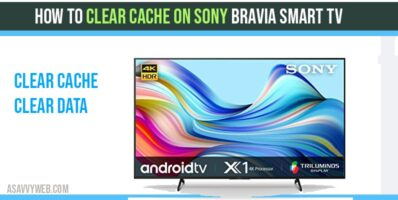Clear Cache on Sony bravia Smart Tv