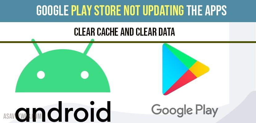 fix Google Play Store not Updating Apps