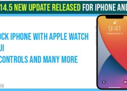 iOS 14.5 New Update Released for iPhone and iPads and Unlock iPhone with Apple Watch, New Emoji, Privacy with What's New?