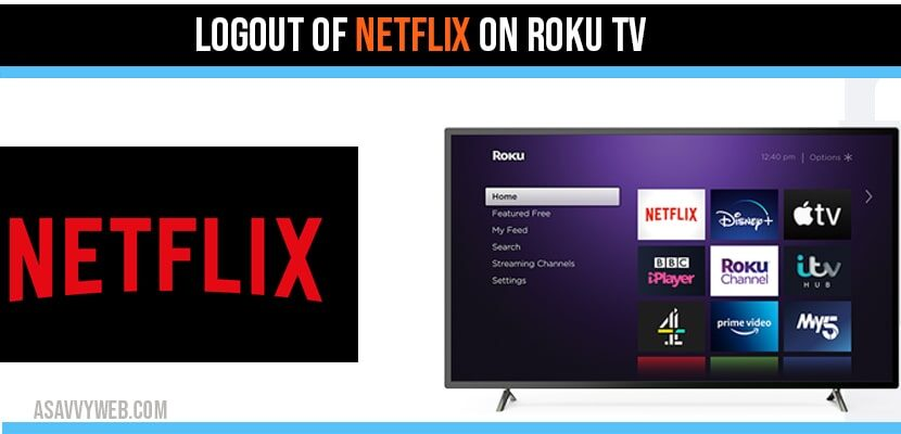 Logout of Netflix on Roku TV