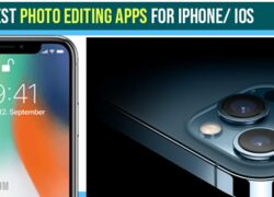 Best photo editing apps for iPhone/ iOS