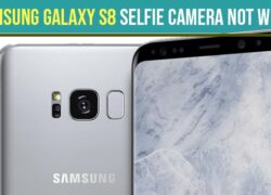 Samsung Galaxy S8 Selfie Camera Not Working