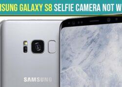 Samsung Galaxy S8 Selfie Camera Not Working