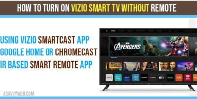 Turn on Vizio Smart TV Without Remote