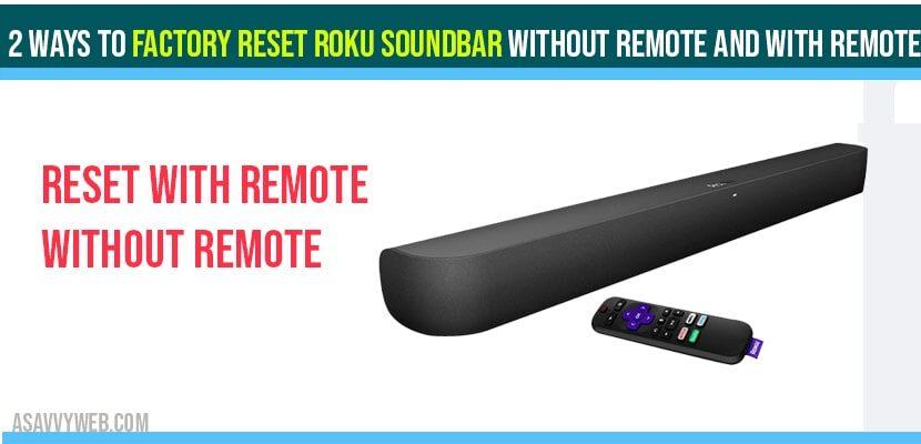 Factory Reset Roku soundbar