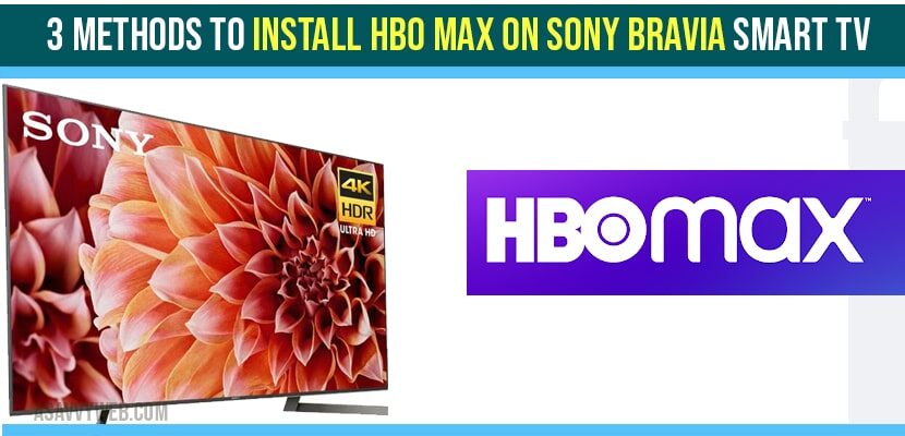 install HBO Max on Sony Bravia Smart tv