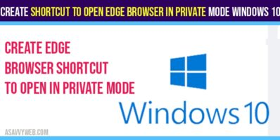 Create Shortcut to Open Edge Browser in Private Mode Windows 10