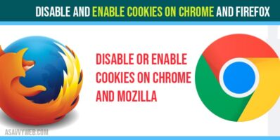 Disable and Enable cookies on chrome and Firefox