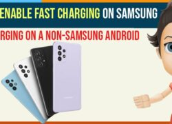 Enable Fast Charging on Samsung