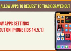 Fix Allow apps to request to track grayed out in settings | iOS 14.5.1
