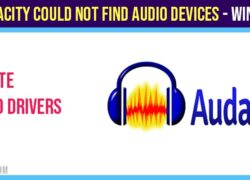Audacity could not find audio devices