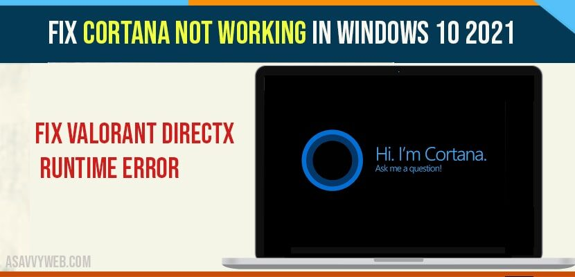 Fix Cortana Not Working In Windows 10 2021