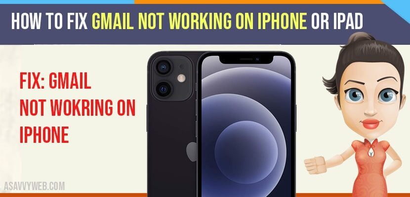 Gmail Not Working On iPhone or iPad
