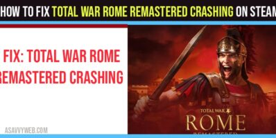 How To Fix Total War Rome Remastered Crashing On Steam
