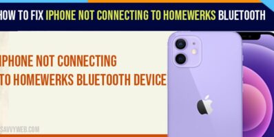 iPhone Not Connecting To Homewerks Bluetooth Device In iOS 14.5