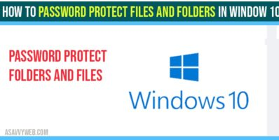 How To Password Protect Files and Folders in Window 10