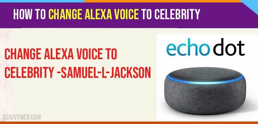 How to Change Alexa Voice to Celebrity