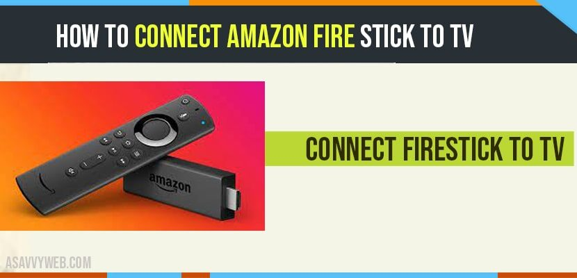 Connect Amazon Fire Stick to TV