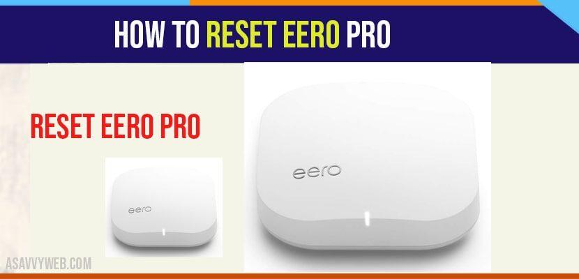 How to Reset Eero Pro