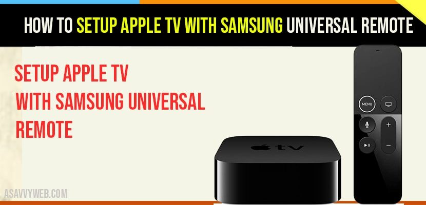 Setup Apple TV with Samsung Universal Remote