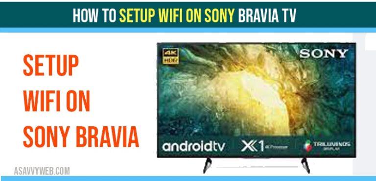 Setup Wifi on Sony Bravia TV