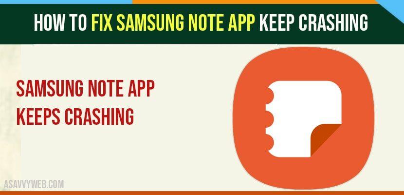 How to fix Samsung Note APP Keep Crashing-min