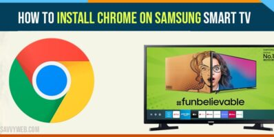 How to install Chrome on Samsung smart TV