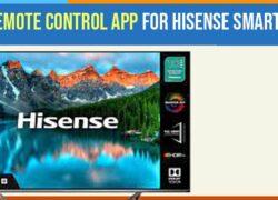 Remote Control App For Hisense Smart TV
