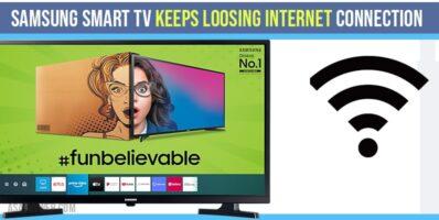 Samsung Smart TV keeps Loosing internet Connection