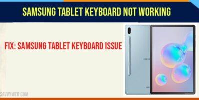Samsung Tablet Keyboard Not Working