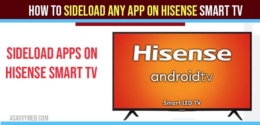 How to Sideload App on Hisense Smart TV