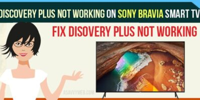 Discovery plus not working on Sony Bravia smart tv