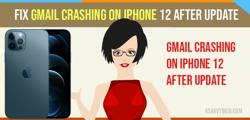 Gmail Crashing On iPhone 12 After Update
