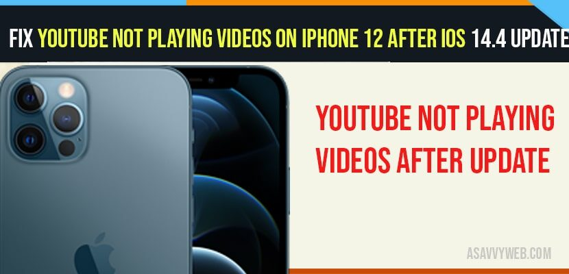 YouTube Not Playing Videos On iPhone 12 After iOS 14.4 Update