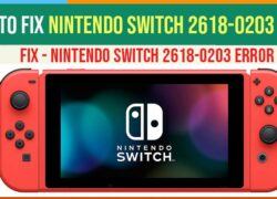 How To Fix Nintendo Switch 2618-0203 Error