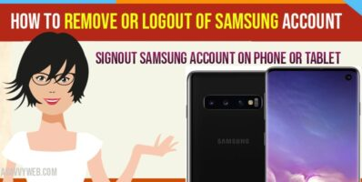 How To Remove OR logout of Samsung Account on Phone